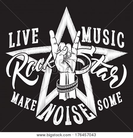Hand drawn Rock and Roll hand sign with Rock Star inscription. Typography design for t-shirt, poster, flyer and other print.