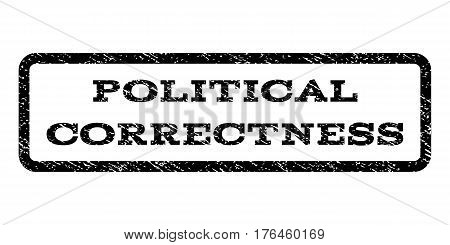 Political Correctness watermark stamp. Text tag inside rounded rectangle frame with grunge design style. Rubber seal stamp with dirty texture. Vector black ink imprint on a white background.