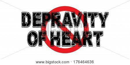 Ban Depravity of Heart a mental condition wherein the criminal acts with indifference to life and death.