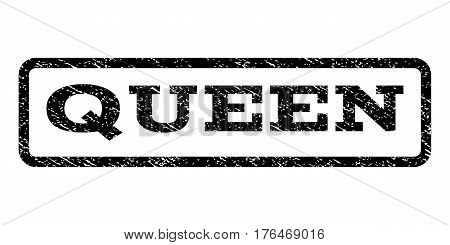 Queen watermark stamp. Text tag inside rounded rectangle with grunge design style. Rubber seal stamp with dust texture. Vector black ink imprint on a white background.