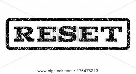 Reset watermark stamp. Text tag inside rounded rectangle frame with grunge design style. Rubber seal stamp with unclean texture. Vector black ink imprint on a white background.
