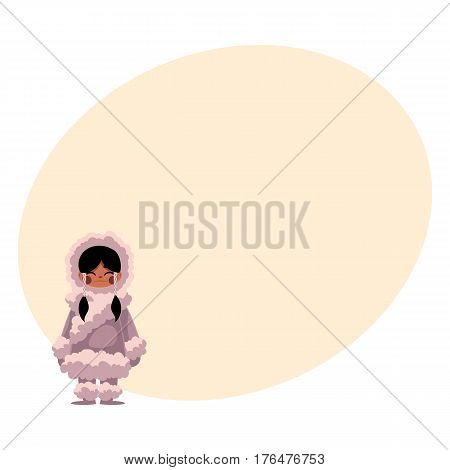 Eskimo, Inuit black haired girl in traditional sheepskin warm winter clothes, cartoon vector illustration with place for text. Full length portrait of Eskimo, Inuit little girl standing