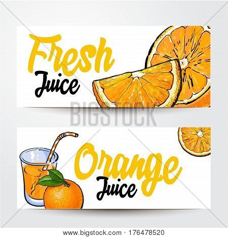 Banners with glass of freshly squeezed juice, oranges and place for text, sketch vector illustration isolated on white background. Banner, label design, decoration with oranges and orange juice