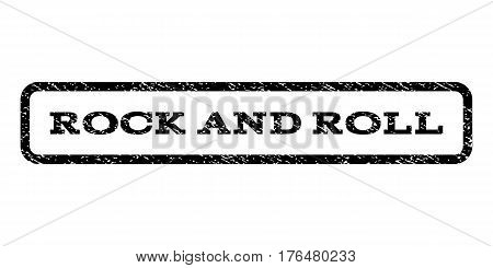 Rock and Roll watermark stamp. Text tag inside rounded rectangle with grunge design style. Rubber seal stamp with scratched texture. Vector black ink imprint on a white background.