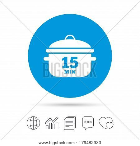 Boil 15 minutes. Cooking pan sign icon. Stew food symbol. Copy files, chat speech bubble and chart web icons. Vector
