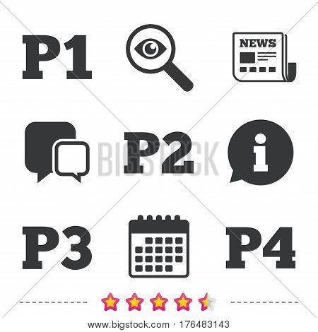 Car parking icons. First, second, third and four floor signs. P1, P2, P3 and P4 symbols. Newspaper, information and calendar icons. Investigate magnifier, chat symbol. Vector