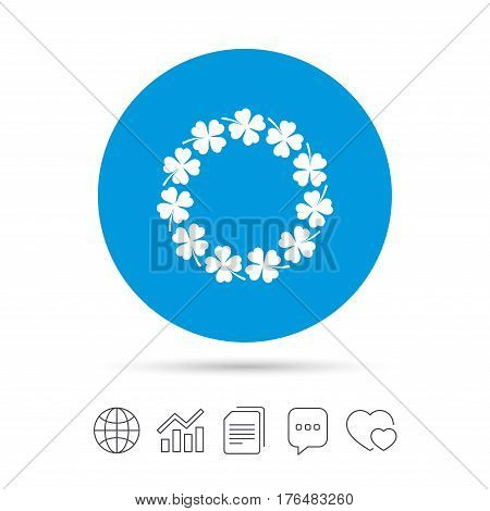 Wreath of clover with four leaves sign icon. Saint Patrick symbol. Copy files, chat speech bubble and chart web icons. Vector