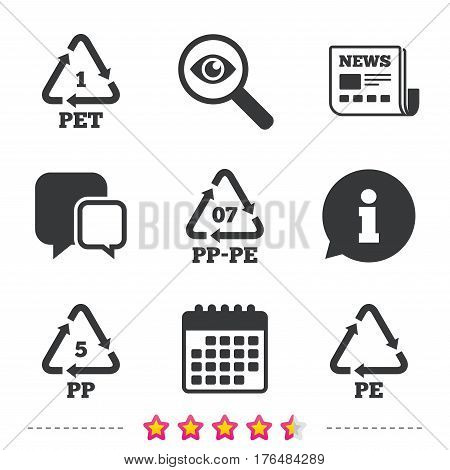 PET 1, PP-pe 07, PP 5 and PE icons. High-density Polyethylene terephthalate sign. Recycling symbol. Newspaper, information and calendar icons. Investigate magnifier, chat symbol. Vector