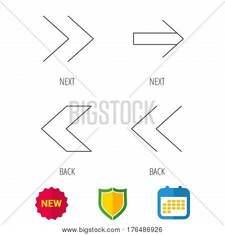 Arrows icons. Left, right direction linear signs. Next, back arrows flat line icons. Shield protection, calendar and new tag web icons. Vector