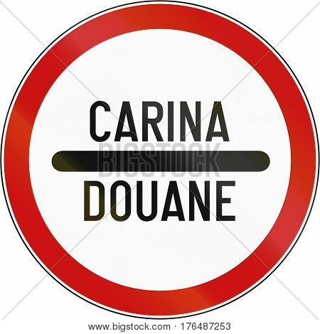 Road Sign Used In Croatia - Customs In Croatian And French