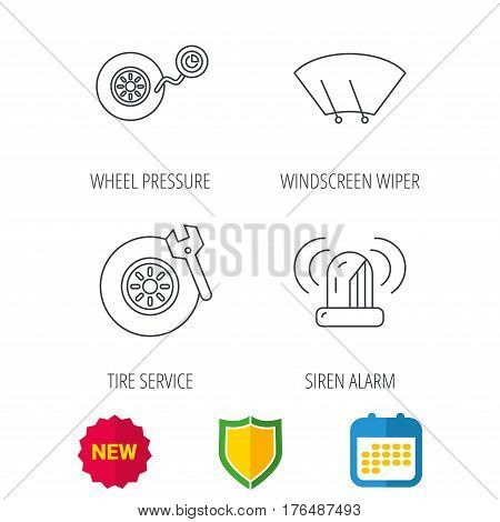 Wheel pressure, tire service and siren alarm icons. Car repair service station linear sign. Shield protection, calendar and new tag web icons. Vector