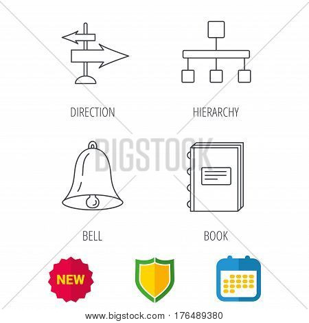 Book, hierarchy and direction arrows icons. Alarm bell linear sign. Shield protection, calendar and new tag web icons. Vector