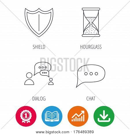 Dialog, chat speech bubbles and shield icons. Protection, hourglass linear signs. Award medal, growth chart and opened book web icons. Download arrow. Vector