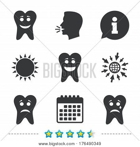 Tooth smile face icons. Happy, sad, cry signs. Happy smiley chat symbol. Sadness depression and crying signs. Information, go to web and calendar icons. Sun and loud speak symbol. Vector