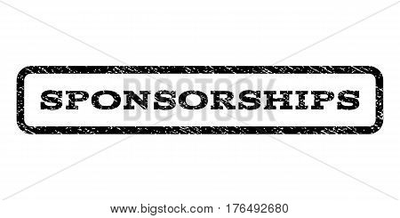 Sponsorships watermark stamp. Text tag inside rounded rectangle with grunge design style. Rubber seal stamp with dust texture. Vector black ink imprint on a white background.