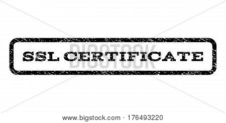 SSL Certificate watermark stamp. Text tag inside rounded rectangle frame with grunge design style. Rubber seal stamp with dust texture. Vector black ink imprint on a white background.