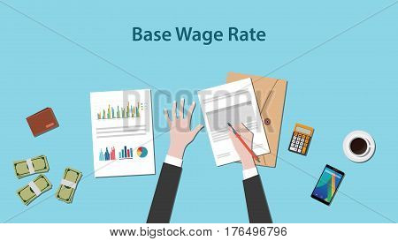 Illustration of base wage rate with a man writing on a paperwork with money and calculator on top of table vector