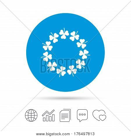Wreath of clovers with three leaves sign icon. Saint Patrick trefoil shamrock symbol. Copy files, chat speech bubble and chart web icons. Vector