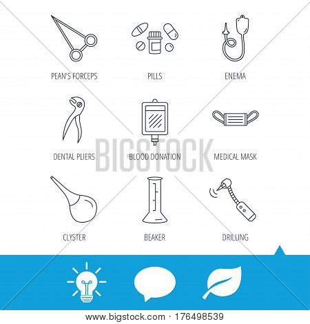 Medical mask, blood and dental pliers icons. Pills, drilling tool and clyster linear signs. Enema, lab beaker and forceps flat line icons. Light bulb, speech bubble and leaf web icons. Vector
