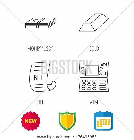 ATM, cash money and bill icons. Gold bar linear sign. Shield protection, calendar and new tag web icons. Vector