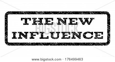 The New Influence watermark stamp. Text tag inside rounded rectangle with grunge design style. Rubber seal stamp with unclean texture. Vector black ink imprint on a white background.