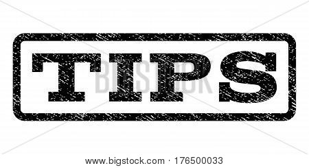 Tips watermark stamp. Text tag inside rounded rectangle frame with grunge design style. Rubber seal stamp with scratched texture. Vector black ink imprint on a white background.