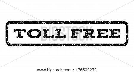 Toll Free watermark stamp. Text caption inside rounded rectangle frame with grunge design style. Rubber seal stamp with unclean texture. Vector black ink imprint on a white background.