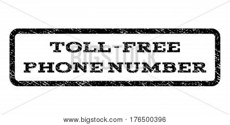 Toll-Free Phone Number watermark stamp. Text caption inside rounded rectangle with grunge design style. Rubber seal stamp with scratched texture. Vector black ink imprint on a white background.