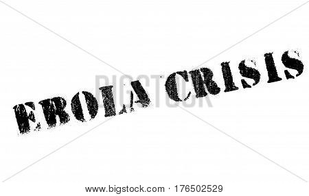 Ebola Crisis stamp. Grunge design with dust scratches. Effects can be easily removed for a clean, crisp look. Color is easily changed.