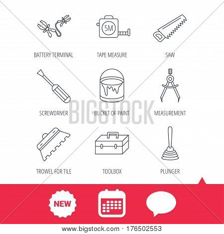 Screwdriver, plunger and repair toolbox icons. Trowel for tile, bucket of paint linear signs. Measurement, battery terminal icons. New tag, speech bubble and calendar web icons. Vector