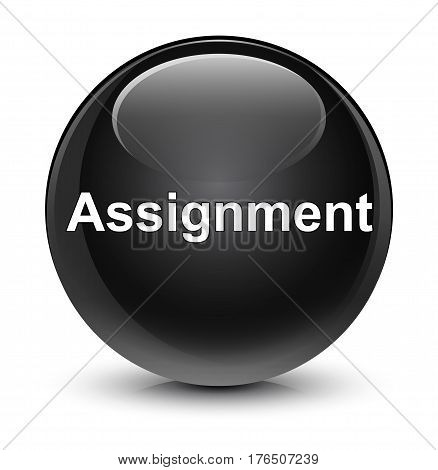 Assignment Glassy Black Round Button