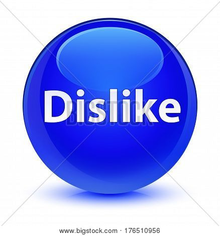 Dislike Glassy Blue Round Button