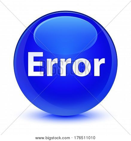 Error Glassy Blue Round Button