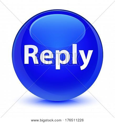 Reply Glassy Blue Round Button