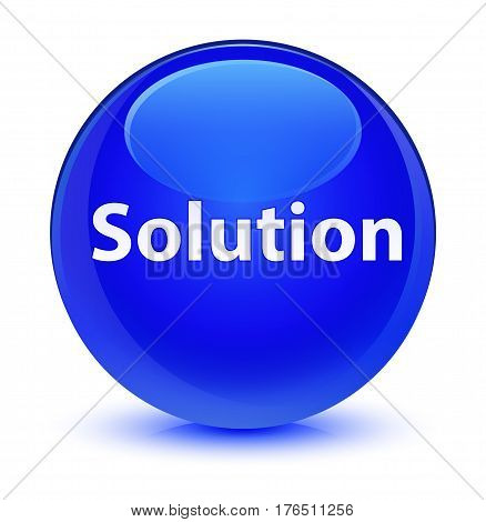 Solution Glassy Blue Round Button