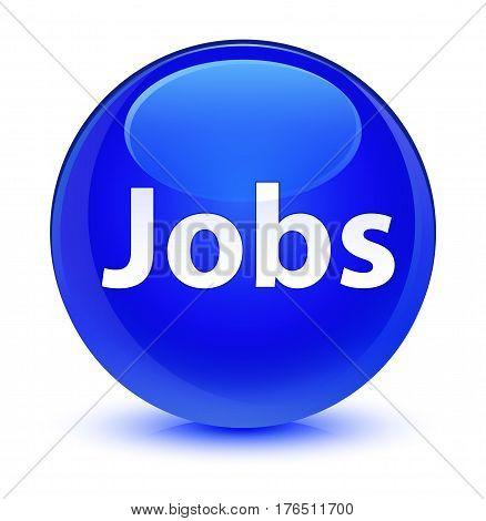 Jobs Glassy Blue Round Button
