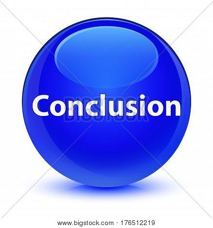 Conclusion Glassy Blue Round Button