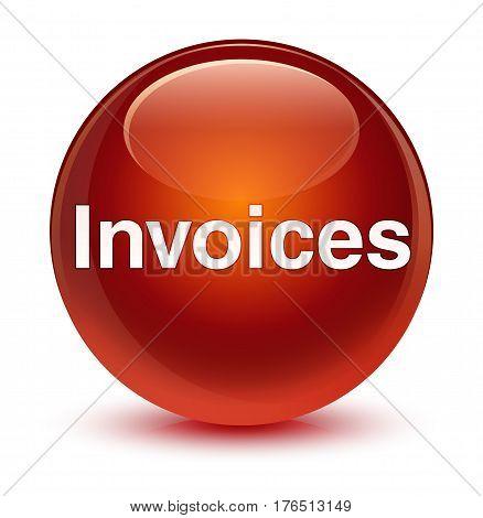 Invoices Glassy Brown Round Button