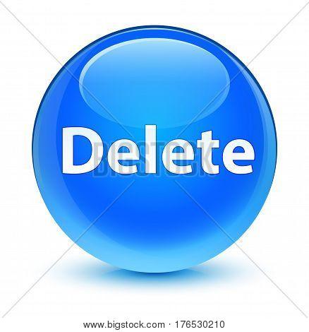 Delete Glassy Cyan Blue Round Button