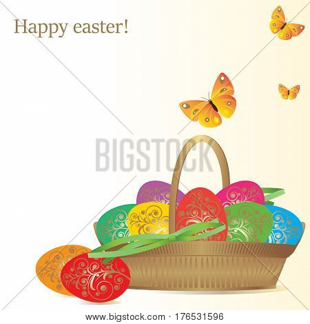 Vector illustration. Colorful eggs in a wicker basket and flying yellow butterflies. Congratulatory text