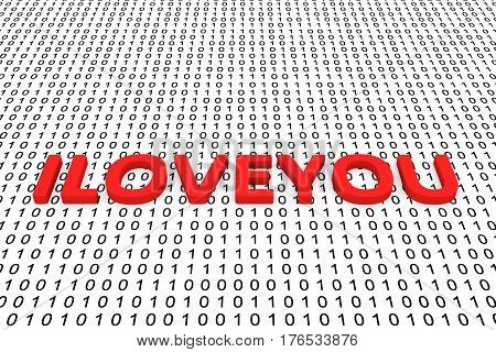 ILOVEYOU in the form of binary code, 3D illustration