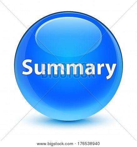 Summary Glassy Cyan Blue Round Button