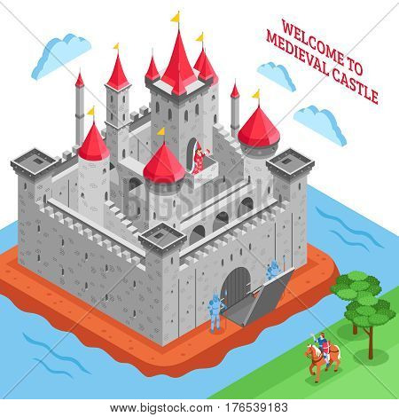 Isometric colored middle ages european royal castle composition with welcome to medieval castle description vector illustration