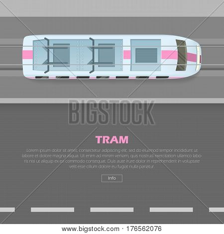 Tramway on road conceptual web banner. Tramway goes on street flat style vector illustration. Modern urban transport and city traffic concept. For ecological transport company landing page design