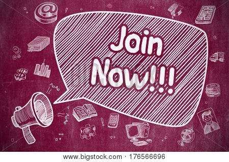 Business Concept. Horn Speaker with Text Join Now. Doodle Illustration on Red Chalkboard. Illustration on Red Chalkboard. Advertising Concept.