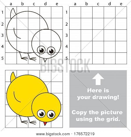 Small Yellow Chicken to be duplicated using grid sells. Drawing tutorial to educate preschool kids with easy kid educational gaming and primary education of simple game level of difficulty.