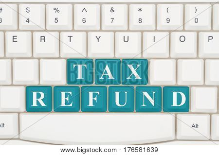 Preparing your taxes on the internet A close-up of a keyboard with teal highlighted text Tax Refund 3D Illustration