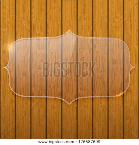 Glass plate on the wooden wall, background