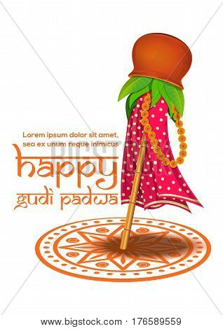 Happy Gudi Padwa. Hindu New Year celebrated on the first day of the Chaitra month. Vector illustration for Gudi Padwa and Ugadi