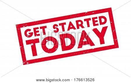 Get Started Today rubber stamp. Grunge design with dust scratches. Effects can be easily removed for a clean, crisp look. Color is easily changed.